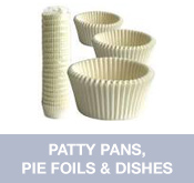 Patty Pans, Pie Foils and Dishes