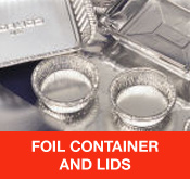 Foil Containers and Lids